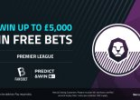 Premier League: Play our Free to Play Predict & Win for £5000 in free bets!